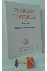 FLORESTA HISTÓRICA, HOMENAJE A FERNANDO SOLANO COSTA