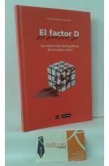 EL FACTOR D, LOS NUEVE RETOS DEMOGRÁFICOS DE LA ESPAÑA ACTUAL