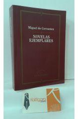 NOVELAS EJEMPLARES: LA GITANILLA - RINCONETE Y CORTADILLO - EL LICENCIADO VIDRIERA - LA ILUSTRE FREGONA - CIPIÓN Y BERGANZA