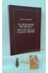 EL BURLADOR DE SEVILLA - DON GIL DE LAS CALZAS LARGAS