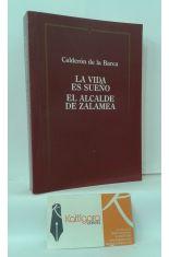 LA VIDA ES SUEÑO - EL ALCALDE DE ZALAMEA