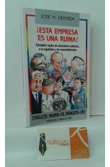 ¡ESTA EMPRESA ES UNA RUINA! EJEMPLOS REALES DE DECISIONES NEFASTAS, A LA ESPAÑOLA Y SIN REMORDIMIENTOS