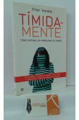 TÍMIDA-MENTE. CÓMO SUPERAR LOS PROBLEMAS DE TIMIDEZ