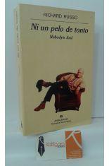 NI UN PELO DE TONTO (NOBODY'S FOOL)