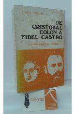 DE CRISTÓBAL COLÓN A FIDEL CASTRO. EL CARIBE, FRONTERA IMPERIAL