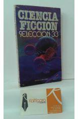 CIENCIA FICCIÓN SELECCIÓN 33: LOS ASUTRA - LOS COMEDORES DE LOTOS - LOS ANDROIDES NO LLORAN