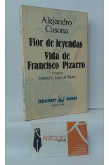 FLOR DE LEYENDAS - VIDA DE FRANCISCO PIZARRO