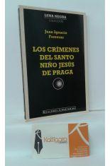 LOS CRÍMENES DEL SANTO NIÑO JESÚS DE PRAGA