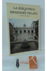 LA BIBLIOTECA DE MENÉNDEZ PELAYO