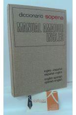 DICCIONARIO SOPENA MANUAL AMADOR INGLÉS (INGLÉS-ESPAÑOL ESPAÑOL-INGLÉS)