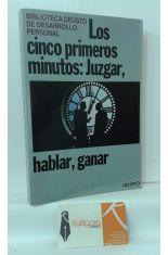 LOS CINCO PRIMEROS MINUTOS: JUZGAR, HABLAR, GANAR