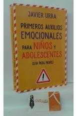 PRIMEROS AUXILIOS EMOCIONALES PARA NIÑOS Y ADOLESCENTES. GUÍA PARA PADRES