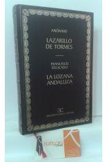 LAZARILLO DE TORMES - LA LOZANA ANDALUZA