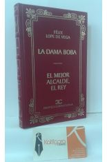 LA DAMA BOBA - EL MEJOR ALCALDE, EL REY