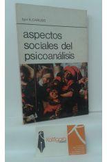 ASPECTOS SOCIALES DEL PSICOANÁLISIS
