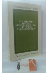 EL CATECISMO ROMANO: FUENTES E HISTORIA DEL TEXTO Y DE LA REDACCIÓN. BASES CRÍTICAS PARA EL ESTUDIO TEOLÓGICO DEL CATECISMO DEL CONCILIO TRENTO 1566