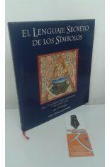 EL LENGUAJE DE LOS SÍMBOLOS. UNA CLAVE VISUAL PARA LOS SÍMBOLOS Y SUS SIGNIFICADOS