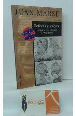 SEÑORAS Y SEÑORES. RETRATOS CON RETOQUES (1974-1984)
