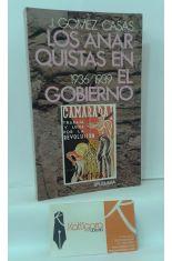 LOS ANARQUISTAS EN EL GOBIERNO 1936-1939