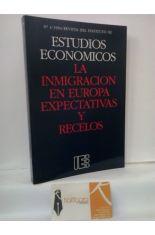 LA INMIGRACIÓN EN EUROPA, EXPECTATIVAS Y RECELOS. REVISTA DEL INSTITUTO DE ESTUDIOS ECONÓMICOS Nº 4 (1994)