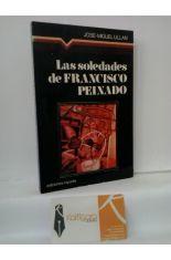 LAS SOLEDADES DE FRANCISCO PEINADO