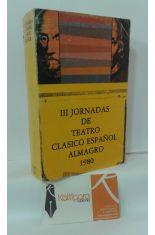 III TERCERAS JORNADAS DE TEATRO CLÁSICO ESPAÑOL, ALMAGRO. 1980