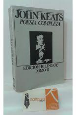 POESÍA COMPLETA DE JOHN KEATS. TOMO 2, EDICIÓN BILINGÜE