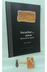 ESCUCHAR Y MIRAR. TEORÍA DE LA MÚSICA