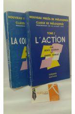 NOUVEAU PRÉCIS DE PHILOSOPHIE, CLASSE DE PHILOSOPHIE. PROGRAMME DU 18 JUILLET 1960. TOME 1, L'ACTION. TOME 2, LA CONNAISSANCE
