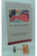 LA VIDA EN PAPEL. VI PREMIO INTERNACIONAL DE RELATOS