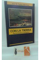 CON LA TIERRA, APROXIMACIÓN A CANTABRIA