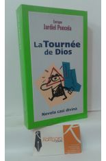 LA TOURNÉE DE DIOS. NOVELA CASI DIVINA