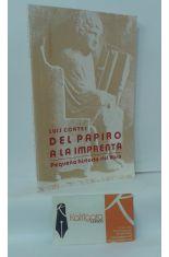 DEL PAPIRO A LA IMPRENTA, PEQUEÑA HISTORIA DEL LIBRO