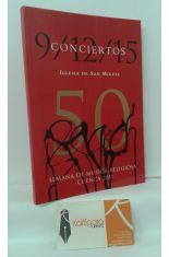 50 SEMANA DE MÚSICA RELIGIOSA DE CUENCA. CONCIERTOS 9, 12, 15 IGLESIA DE SAN MIGUEL