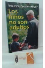 LOS NIÑOS NO SON ADULTOS