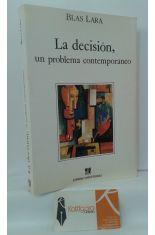 LA DECISIÓN, UN PROBLEMA CONTEMPORÁNEO