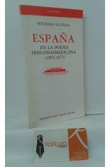 ESPAÑA EN LA POESÍA HISPANOAMERICANA (1892-1975)