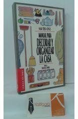 MANUAL PARA DECORAR Y ORGANIZAR LA CASA