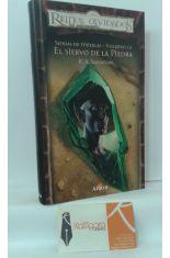 EL SIERVO DE LA PIEDRA. SENDAS DE TINIEBLAS VOLUMEN III
