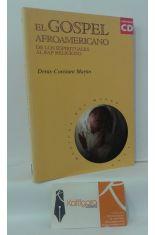 EL GOSPEL AFROAMERICANO DE LOS ESPIRITUALES AL RAP RELIGIOSO (CONTIENE CD)