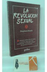 LA REVOLUCIÓN SEXUAL. BALANCE CRÍTICO DE LOS VIEJOS Y NUEVOS MITOS QUE HOY CONSTITUYEN LA FIJACIÓN SEXUAL DE NUESTRA SOCIEDAD