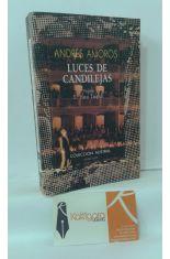 LUCES DE CANDILEJAS. LOS ESPECTÁCULOS DE ESPAÑA (1898-1939)