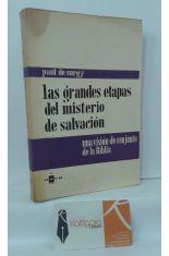 LAS GRANDES ETAPAS DEL MISTERIO DE SALVACIÓN. UNA VISIÓN DE CONJUNTO DE LA BIBLIA