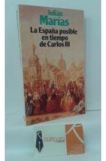 LA ESPAÑA POSIBLE EN TIEMPO DE CARLOS III