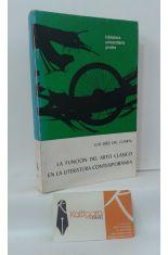 LA FUNCIÓN DEL MITO CLÁSICO EN LA LITERATURA CONTEMPORÁNEA