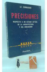 PRECISIONES. RESPECTO A UN ESTADO ACTUAL DE LA ARQUITECTURA Y DEL URBANISMO