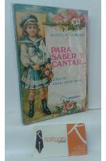 PARA SABER Y CANTAR... EL LIBRO DEL FOLKLORE INFANTIL CHILENO