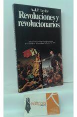REVOLUCIONES Y REVOLUCIONARIOS. LA TRADICIÓN REVOLUCIONARIA EUROPEA: DE LA TOMA DE LA BASTILLA A LA RUSIA DE 1917