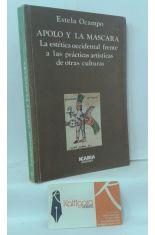 APOLO Y LA MÁSCARA. LA ESTÉTICA OCCIDENTAL FRENTE A LAS PRÁCTICAS ARTÍSTICAS DE OTRAS CULTURAS