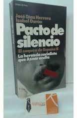 PACTO DE SILENCIO (EL SAQUEO DE ESPAÑA II). LA HERENCIA SOCIALISTA QUE AZNAR OCULTA